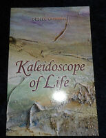Kaleidoscope of Life .. by Deslee Campbell | B/NEW PB,  2014
