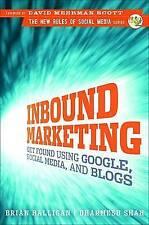 Inbound Marketing: Get Found Using Google, Social Media and Blogs HARDBACK