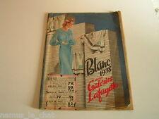 """CATALOGUE  Galeries Lafayette 1938   """"  Blanc aux galeries lafayettes """""""
