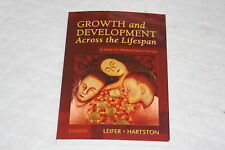 Growth and Development Across the Lifespan : A Health Promotion Focus by Glor...