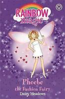 Phoebe the Fashion Fairy (Rainbow Magic) by Daisy Meadows, Acceptable Book (Pape
