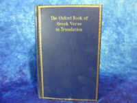 The Oxford Book of Greek Verse in Translation HARDBACK 1938 Edited Higham/Bowra