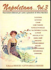 La Canzone Napoletana Vol 3 Spartito Canto e Pianoforte Marchesi Ed Bideri Nuovo