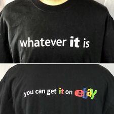 Ebay Whatever IT Is Get It On 2005 Promo T-Shirt XL Mens TheEbayShopDOTcom