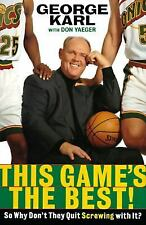 This Games the Best! So Why Don't They Quit Screwing With It? George Karl Sonics