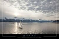 Destiny Quote with Sailboat 36x24 Photograph Art Print Poster