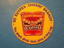 Vintage Beer Liquor Bar COASTER ~*~ DeKUYPER Cherry HERRY BRANDY ,. from HOLLAND