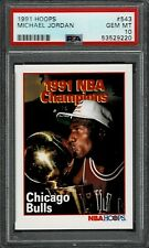 1991 Hoops MICHAEL JORDAN 1991 NBA Champs #543 - Chicago Bulls - PSA 10 GEM MT