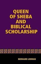 NEW The Queen Of Sheba & Biblical Scholarship by Bernard Leeman