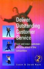 Deliver Outstanding Customer Service: 2nd edition (How to)-ExLibrary