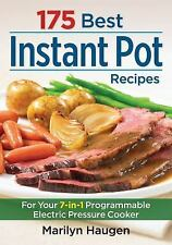 175 Best Instant Pot Recipes: For Your Programmable Electric Pressure Cooker (Pa