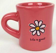 Life Is Good Pink Coffee Mug Cup Do What You Like Like What You Do Daisy Logo