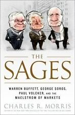 The Sages: Warren Buffett, George Soros, Paul Volcker, and the Maelstrom of Mark