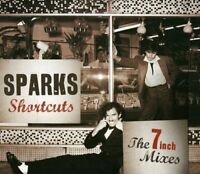 Sparks - Shortcuts: The 7 inch Mixes[1979-1984] [CD]