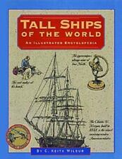 Tall Ships of the World (Illustrated Living History Series), Wilbur, C. Keith, G