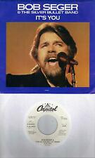 BOB SEGER  It's You  rare promo 45 with PicSleeve