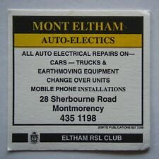 MONT ELTHAM AUTO-ELECTRICS 28 SHERBOURNE RD MONTMORENCY 4351198 RSL CLUB COASTER