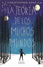 LA TEORÍA DE LOS MUCHOS MUNDOS by Christopher Edge (2017, Paperback)