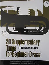 20 SUPPLEMENTARY TUNES for Beginner Brass (Bass Clef) by Edward Gregson