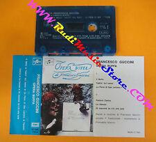 MC FRANCESCO GUCCINI Opera buffa 1973 italy COLUMBIA 3C24417914 no cd lp dvd vhs