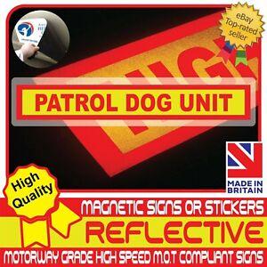 Patrol Dog Unit Fully Reflective Magnetic Sign or Vehicle Sticker High Vis