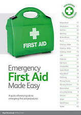 Emergency First Aid Made Easy: An Easy to Understand First Aid Guide by Nigel...