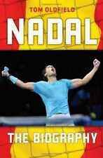 Nadal: The Biography, Tom Oldfield, New Book