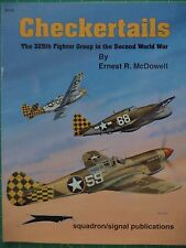 Checkertails: 325th Fighter Group P-47 & P-51 WWII - Squad/Signal Publ. No. 6175