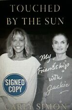 CARLY SIMON SIGNED BOOK JOHN KENNEDY TOUCHED BY THE SUN FRIENDSHIP WITH JACKIE!