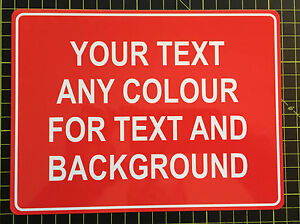 PERSONALISED PRINTED METAL SIGN ANY COLOUR AND TEXT ADD COMPANY LOGO