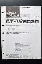 PIONEER CT-W602R Original Service-Manual/-Anleitung/Schaltplan! O6