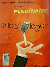 PUBLICITÉ DE PRESSE 1958 BRIQUETS FLAMINAIRE SURPER LÉGER POUR LA FÊTE DES PÈRES
