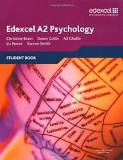 Edexcel A2 Psychology Student Book,Christine Brain, Karren Smith, Ali Ghalib, D