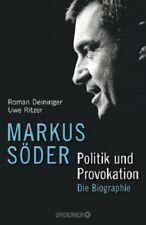 Markus Söder Politik und Provokation von Roman Deininger u. Uwe Ritzer UNGELESEN