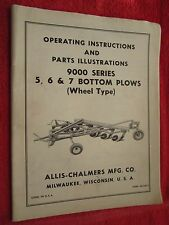 Vintage Allis Chalmers 9000 Series 5, 6 & 7 Bottom Plow Operating & Parts Manual