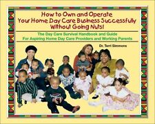 How to Own and Operate Your Home Day Care Business