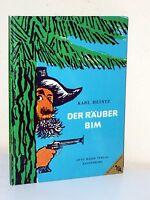 Karl Heintz: DER RÄUBER BIM. Mit Bildern von Marianne Richter (1962)