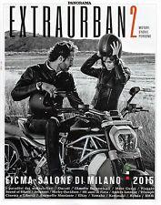 Panorama Extraurban2 2015#Eicma-Salone di Milano,Andrea Iannone,A.Montante,jjj