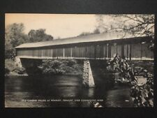 Antique POSTCARD c1920-40s Covered Bridge Conn. River NEWBURY, VT (20597)