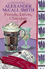 Friends, Lovers, Chocolate: An Isabel Dalhousie Novel by Alexander McCall...