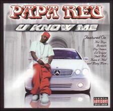 U Know Me [PA] by Papa Reu (CD, Jul-2001, Reu Muzik)