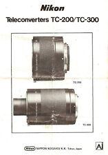 Nikon Tc-200/Tc-300 Teleconverter Instruction Manual -Nikon 35mm Slr