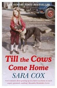 Till the Cows Come Home by Sara Cox (author)