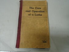 MACHINIST South Bend Atlas TOOLS LATHE Care & Operation of a Lathe Sheldon Book