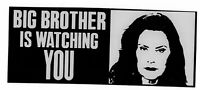 BIG BROTHER WHITMER IS WATCHING YOU BUMPER STICKER DECAL LIBERATE MICHIGAN
