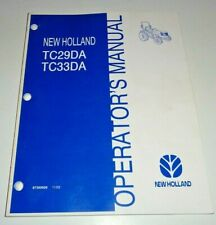 New Holland TC29DA TC33DA Tractor Operators Maintenance Manual Original! 11/03