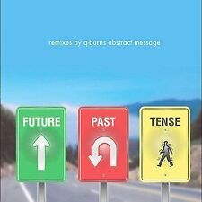 Future Past Tense Q-Burns Abstract Message MUSIC CD