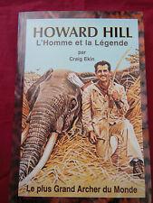 HOWARD HILL L'Homme et la Légende - Craig EKIN - 2000