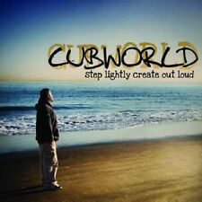 Cubworld - Step Lightly::Create Out Loud (2008)  CD Limited Edition  NEW