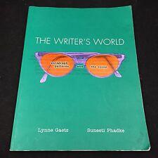 2006 THE WRITER'S WORLD PARAGRAPH PATTERNS &THE ESSAY-LYNNE GAETZ SUNEETI PHADKE